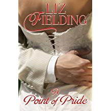 "A Point of Pride: A ""marriage of convenience"" romance"