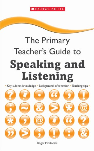 Speaking and Listening (The Primary Teachers Guide)