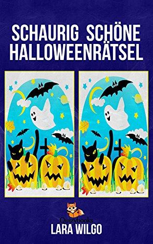 Schaurig schöne Halloweenrätsel (Rätselspaß für Kinder ab 6 Jahre)