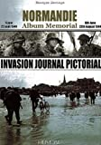 Invasion Journal Pictorial (Album Memorial) Bilingual Edition by Bernage, Georges published by Editions Heimdal (2010)