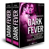 Dark Fever - Milliardaire, sublime… mais dangereux, vol. 5-6 (French Edition)