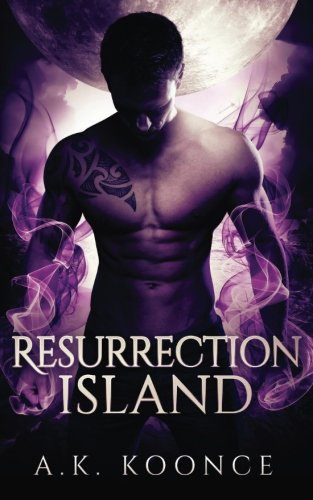 Resurrection Island: Volume 1 (The Resurrection Series)