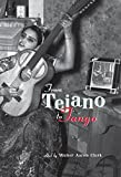 From Tejano to Tango: Essays on Latin American - Best Reviews Guide