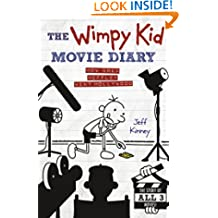 The Wimpy Kid Movie Diary: How Greg Heffley Went Hollywood (Diary of a Wimpy Kid)