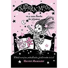 Isadora Moon va a una fiesta de pijamas (Isadora Moon)
