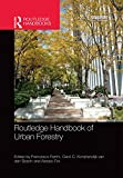 Routledge Handbook of Urban Forestry (Routledge Handbooks) (English Edition)