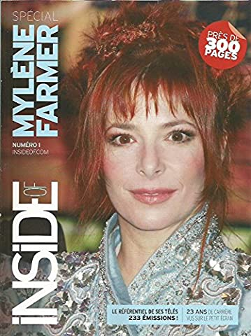 Inside of spécial MYLENE FARMER * Numéro 1 * Mars 2007 *