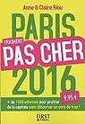 Paris vraiment pas cher 2016 par Riou