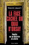 La Face cachée du Quai d'Orsay - Format Kindle - 9782221157312 - 9,99 €