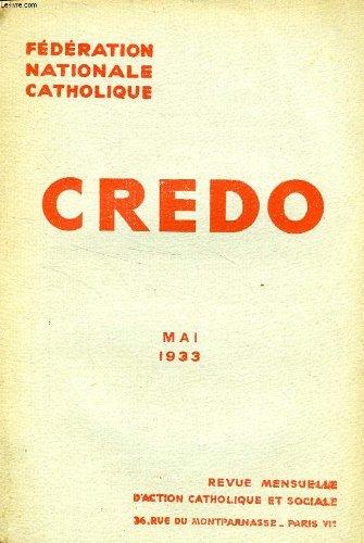 CREDO, MAI 1933 -