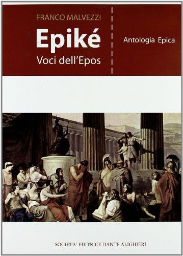 Epikè. Con materiali per il docente. Per i Licei e gli Ist. magistrali