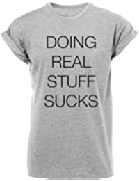 Doing Real Stuff Sucks T Shirt Justin Bieber Dope Swag Mens