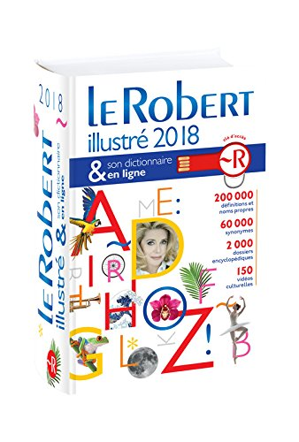 Le Robert Illustre et son Dictionnaire Internet 2018 with Internet Connector: Dixel 2018 (Les Dictionnaires Generalistes)