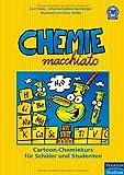 Chemie macchiato: Cartoonkurs für Schüler und Studenten: Cartoon-Chemiekurs für Schüler und Studenten (Pearson Studium - Scientific Tools) von Haim. Kurt (2007) Taschenbuch