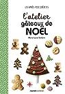 L'Atelier Gateaux de Noël par Tombini