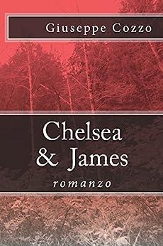 Chelsea & James di [Cozzo, Roberto Giuseppe]