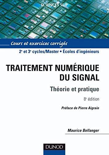Traitement numérique du signal - 8e éd. : Théorie et pratique (Sciences de l'ingénieur)