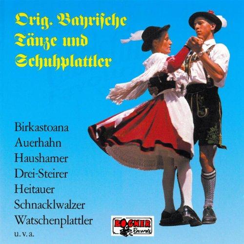 Original Bayrische Tänze und S...