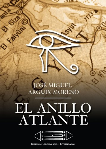 El Anillo Atlante por Jose Miguel Arguix Moreno