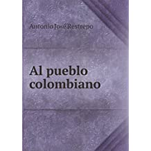 Al pueblo colombiano
