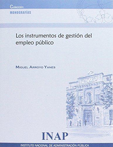 Los instrumentos de gestión del empleo público (Monografia)