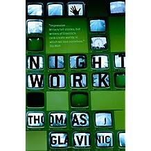 Night Work by Thomas Glavinic (2008-07-17)
