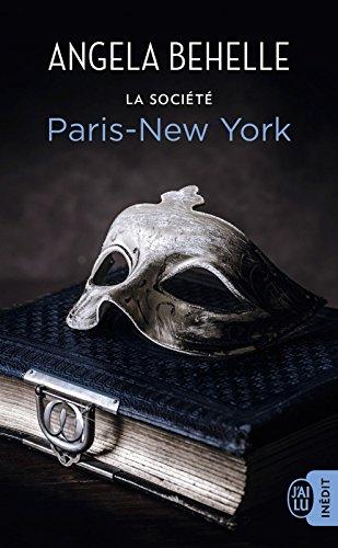 La société (Tome 10) - Paris-New York par Angela Behelle