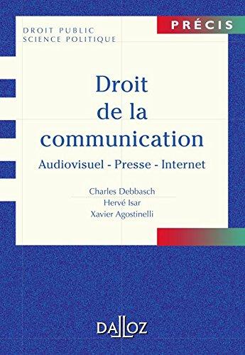 Droit de la communication et nouveaux médias par Charles Debbasch