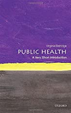 Public Health: A Very Short Introduction (Very Short Introductions)