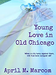 Young Love in Old Chicago
