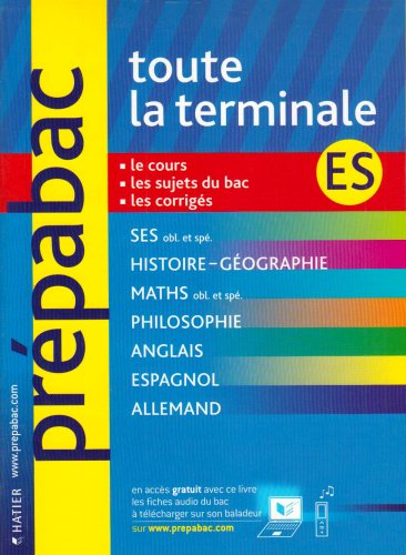 Toute la terminale ES par Jean-Claude Drouin, Elisabeth Brisson, Florence Smits, Pierre Kahn, Collectif