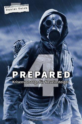 Buchseite und Rezensionen zu 'Prepared 4: Krisenvorsorge für Neueinsteiger' von Daniel Teich