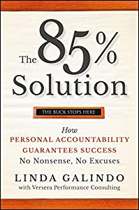 Amazon Fr The 85 Solution How Personal Accountability
