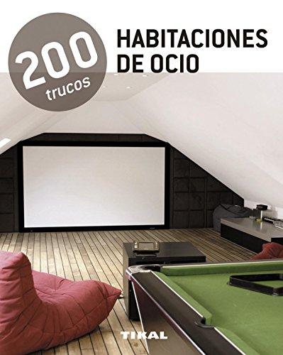 200 trucos en decoración habitaciones de ocio