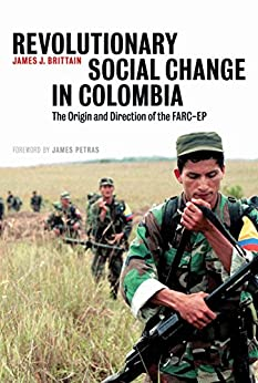 Descargar Libros Torrent Revolutionary Social Change in Colombia: The Origin and Direction of the FARC-EP Mobi A PDF