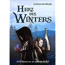 Herz des Winters (Gesamtausgabe): Alle Romane in einem Band