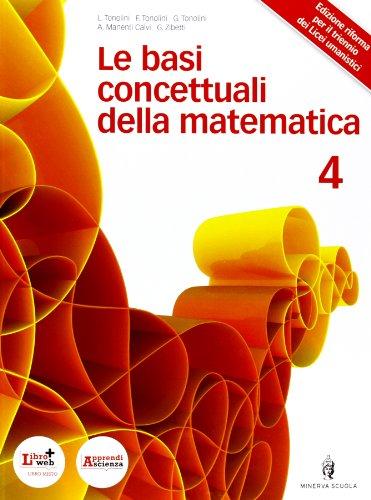 Basi concettuali matematica. Con espansione online. Per i Licei e gli Ist. magistrali: 2