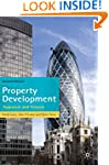 Property Development: Appraisal and F...