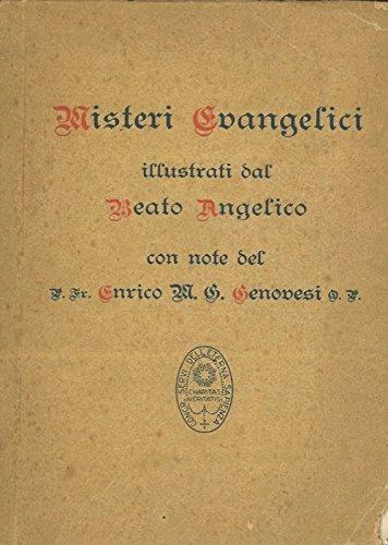 Misteri evangelici illustrati dal B. Angelico. par (GENOVESI Enrico) -