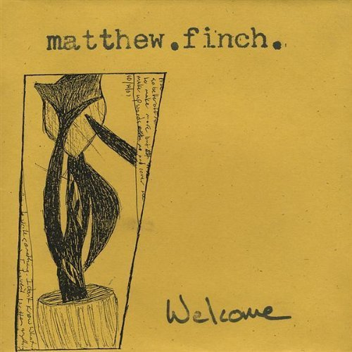 Finch 16 (Welcome by Finch, Matthew (2009-04-16))