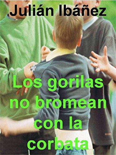 Los gorilas no bromean con la corbata (Premio Corpus Barga) eBook ...