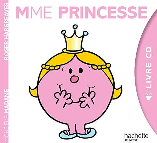 Madame Princesse ( +CD) (Monsieur Madame)