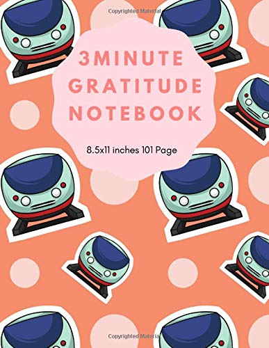3 Minute Gratitude Notebook: A Notebook With
