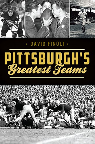 Pittsburgh's Greatest Teams (Sports) (English Edition) - Pittsburgh Pirates-cup