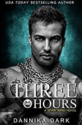 Three Hours (Seven Series Book 5) (English Edition)