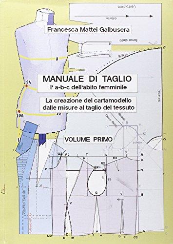 manuale-di-taglio-la-b-c-dellabito-femminile-la-creazione-del-cartamodello-dalle-misure-al-taglio-de
