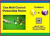 Cue Ball Control Ownership Series, Portfolio #1 of 12