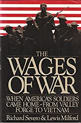 The Wages of War: When America's Soldiers Came Home : From Valley Forge to Vietnam