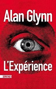 Critique de L'Expérience - Alan Glynn par terror77