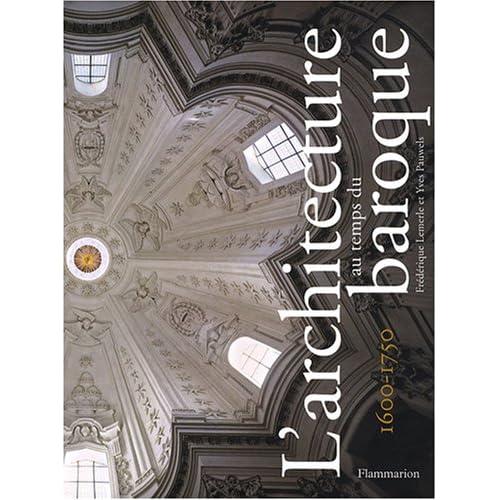 L'architecture au temps du baroque : 1600-1750